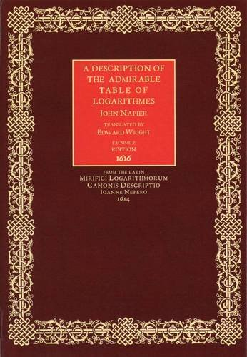 9780956358554: A Description of the Admirable Table of Logarithmes