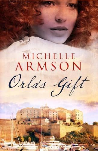 Orla's Gift: Armson, Michelle