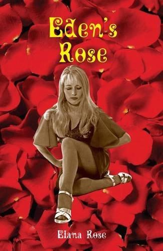 Eden's Rose