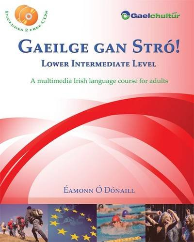 9780956361417: Gaeilge gan Stró! Lower Intermediate Level