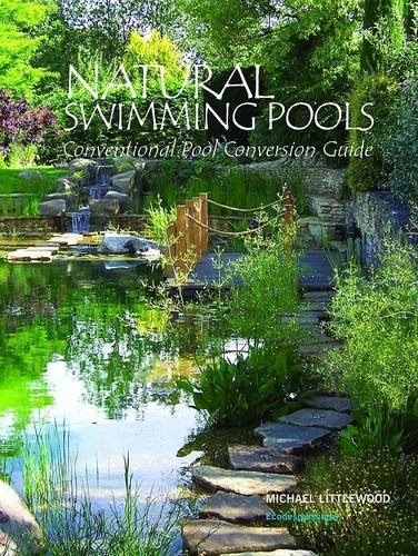 9780956362858: Natural Swimming Pools: Conventional Pool Conversion Guide