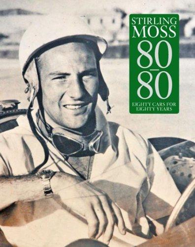 9780956367907: Stirling Moss 80/80