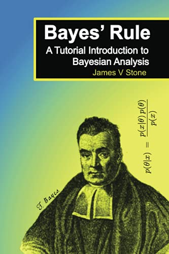 9780956372840: Bayes' Rule: A Tutorial Introduction to Bayesian Analysis