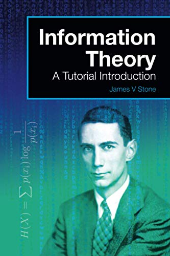 9780956372857: Information Theory: A Tutorial Introduction: Volume 3 (A Tutorial Introduction Book)