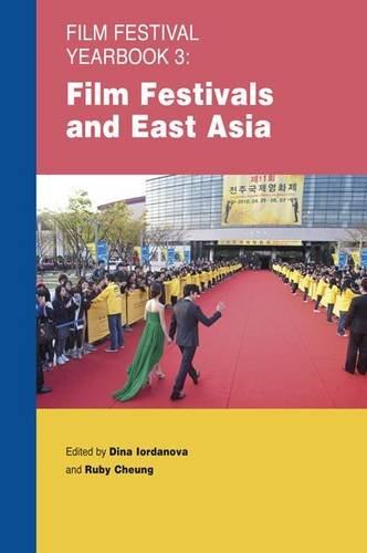 9780956373045: Film Festival Yearbook 3: Film Festivals and East Asia