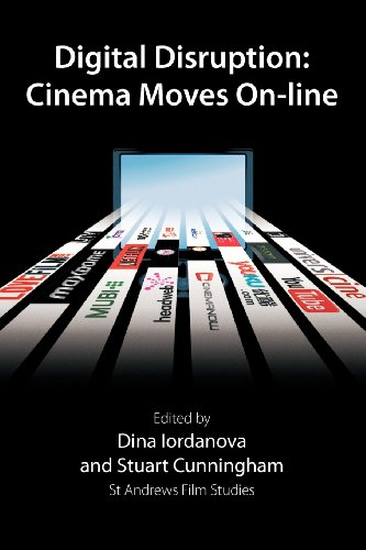 Digital Disruption: Cinema Moves On-line