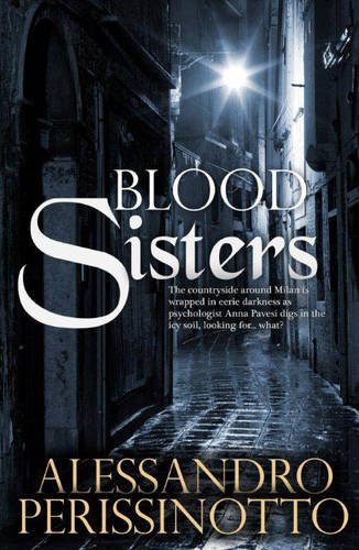 Blood Sisters: Alessandro Perissinotto