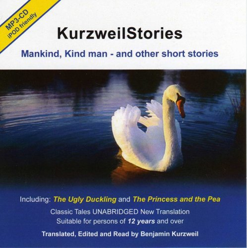 9780956383808: Kurzweil Stories: Mankind, Kind Man - and Other Short Stories (Selected Stories) (English, Danish and Hebrew Edition)