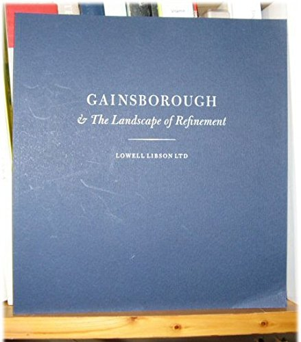 Gainsborough and the Landscape of Refinement: Jonathan, Yarker, Lowell,
