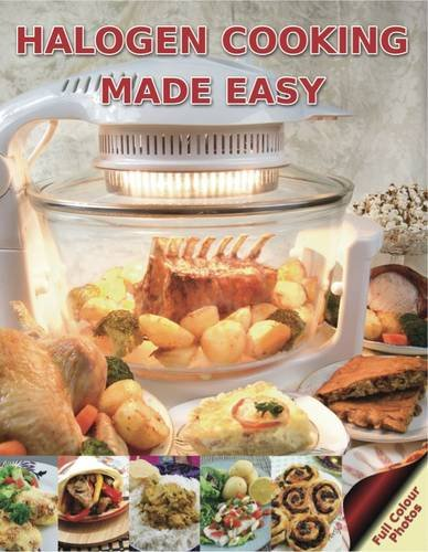 9780956393548: Halogen Cooking Made Easy: Part of the Halogen Made Simple Range