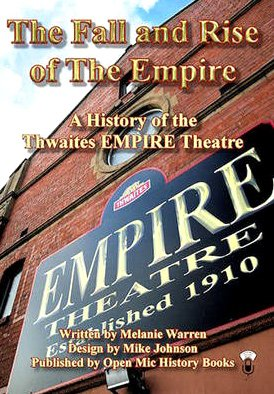 9780956394309: The Fall and Rise of the Empire: A History of the Thwaites EMPIRE Theatre