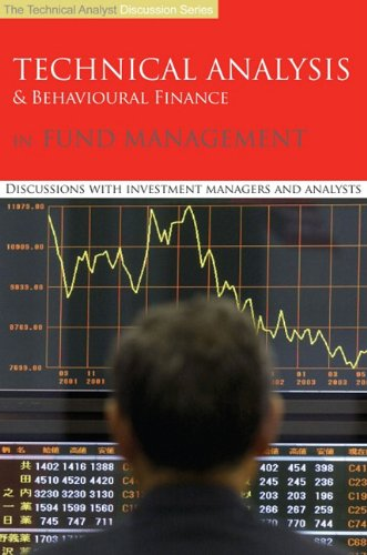9780956400314: Technical Analysis & Behavioural Finance in Fund Management: Discussions with Investment Managers and Analysts (Essential Guide to Boating)