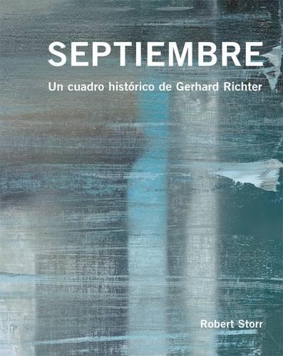 9780956404145: Septiembre: Un Cuadro Historico De Gerhard Richter