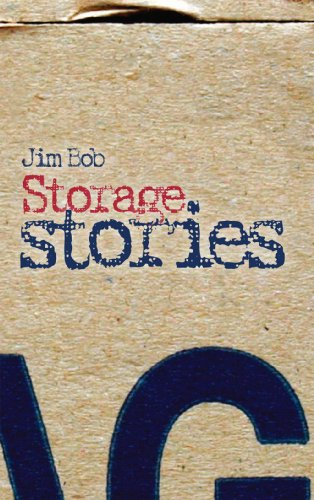 Storage Stories (AN AUTHOR INSCRIBED FIRST PRINTING): Jim Bob