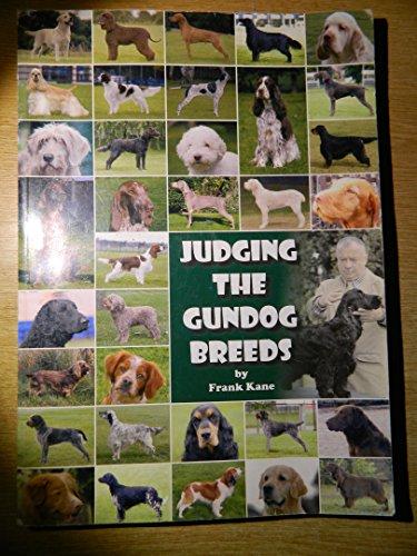 9780956413505: Judging the Gundog Breeds