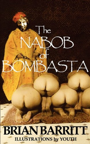 9780956416308: Nabob of Bombasta