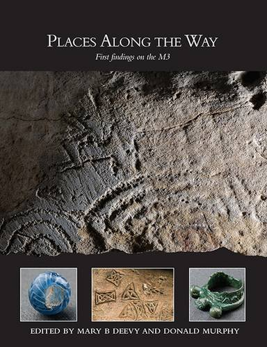 Places Along the Way: First Findings on the M3: Mary B Deevy, Donald Murphy (Editor)