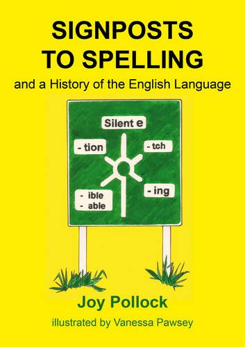 9780956419491: Signposts to Spelling: A History of the English Language
