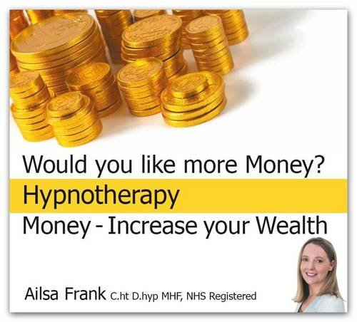 9780956421616: Money - Increase Your Wealth: Earn More and Create Success with Hypnotherapy