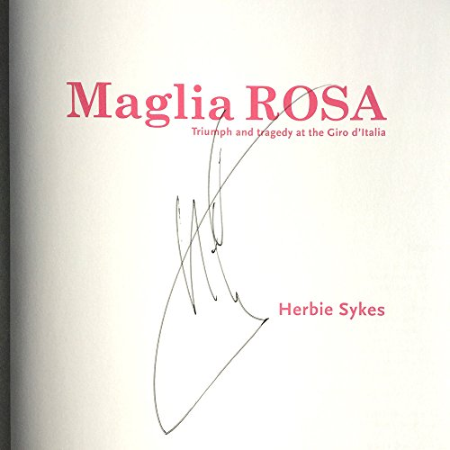 9780956423351: Maglia Rosa: Triumph and Tragedy at the Giro D'Italia