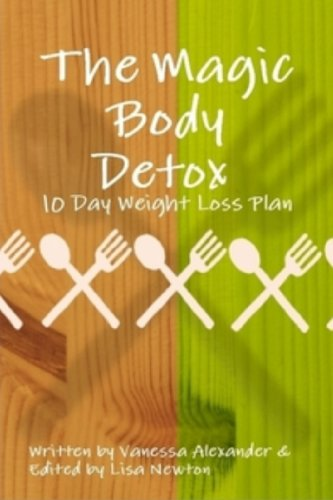 9780956425256: The Magic Body Detox: 10 Day Weight Loss Plan