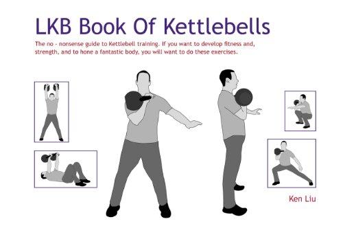 9780956428004: The LKB Book of Kettlebells
