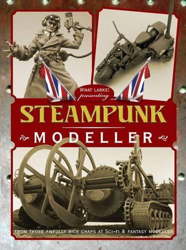 9780956430670: Steampunk Modeller