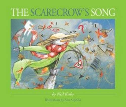 The Scarecrow's Song: Kirby, Neil and