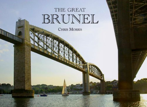 9780956435811: The Great Brunel