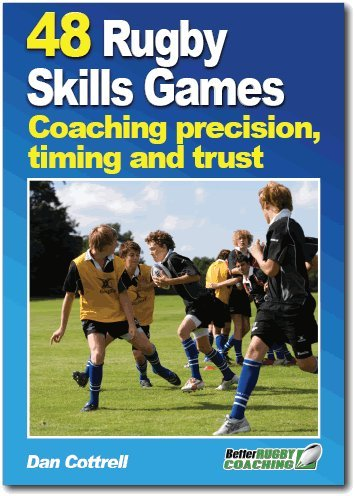 48 Rugby Skills Games: Cottrell, Dan
