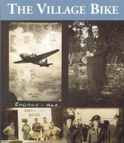 9780956437006: The Village Bike