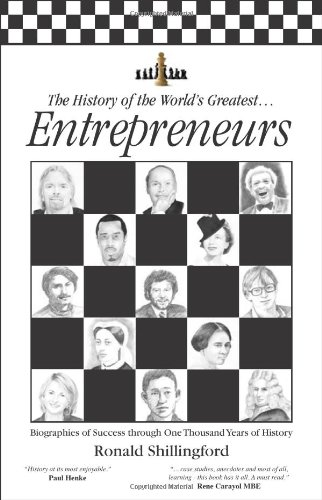 9780956439109: The History of the World's Greatest Entrepreneurs: The Biography of Success