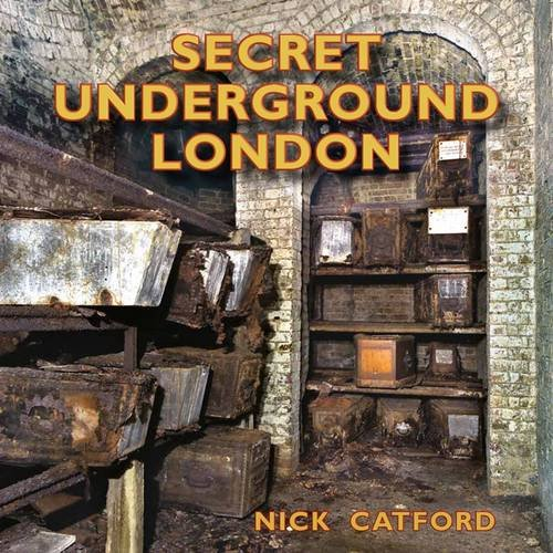 9780956440570: Secret Underground London