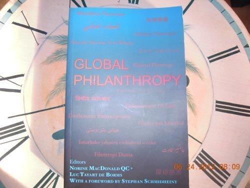 Global Philanthropy: Editor: MacDonaled, Norine; De Borms, Luc Tayart