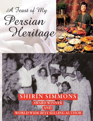 9780956445810: The Feast of My Persian Heritage