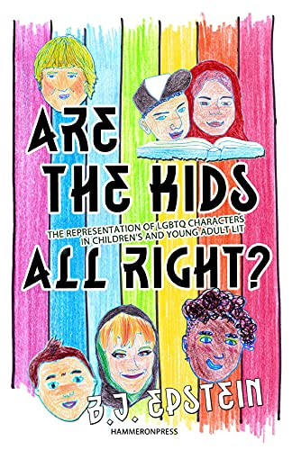 9780956450739: Are the Kids All Right? Representations of Lgbtq Characters in Children's and Young Adult Literature