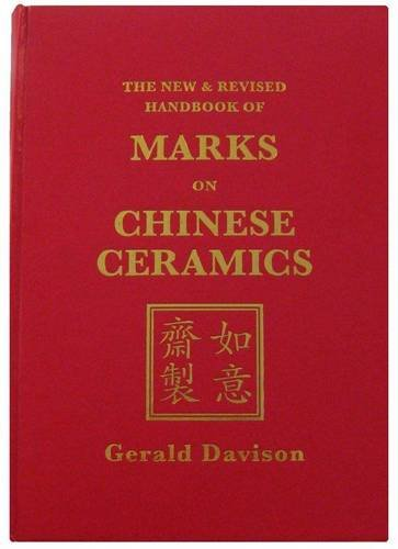 9780956451804: The New and Revised Handbook of Marks on Chinese Ceramics