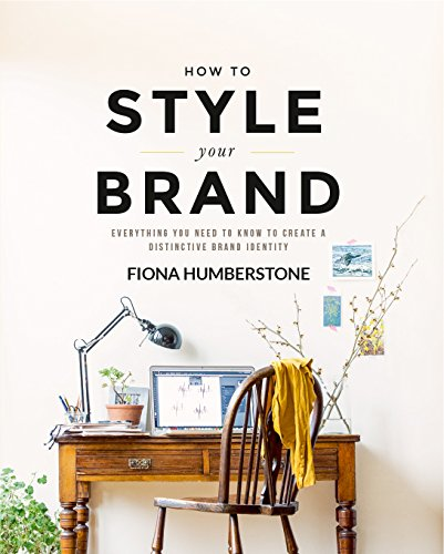 9780956454539: How to Style Your Brand: Everything You Need to Know to Create a Distinctive Brand Identity