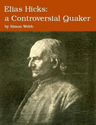 9780956455116: Elias Hicks: A Controversial Quaker