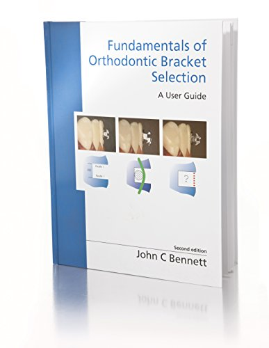 9780956455505: Fundamentals of Orthodontic Bracket Selection: A User Guide