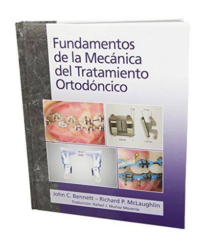 9780956455543: Fundamentos de la Mecanica del Tratamiento Ortodoncico