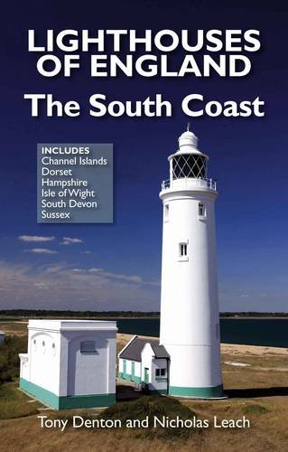 9780956456021: Lighthouses of England: The South Coast