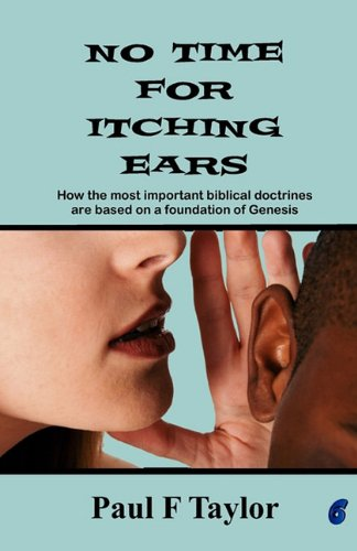 9780956460646: No Time for Itching Ears