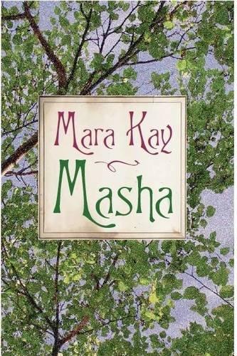 9780956462640: Masha