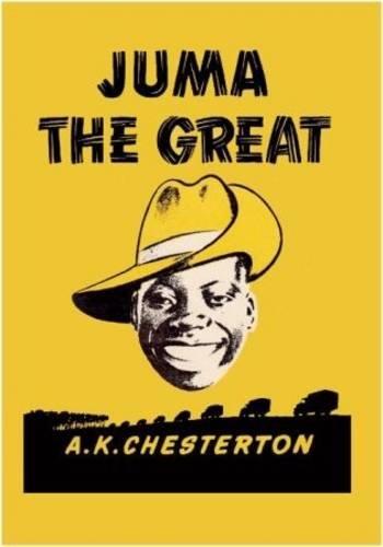 9780956466907: Juma the Great