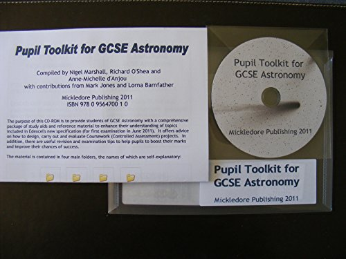 Pupil Toolkit for GCSE Astronomy: Marshall, Nigel; O'Shea, Richard; D'Anjou, Anne-Michelle