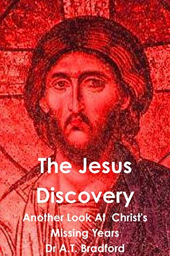 9780956479808: The Jesus Discovery - Another Look at Christ's Missing Years