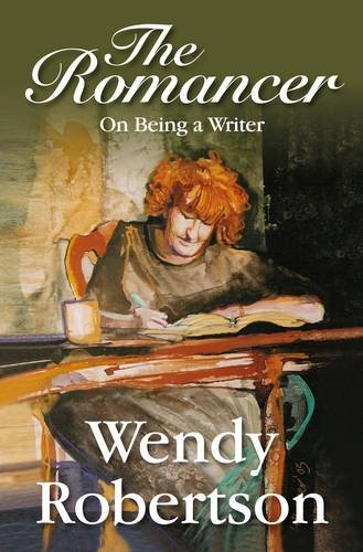 9780956482334: The Romancer: On Being a Writer: 1