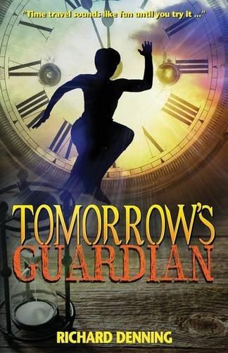 9780956483560: Tomorrow's Guardian