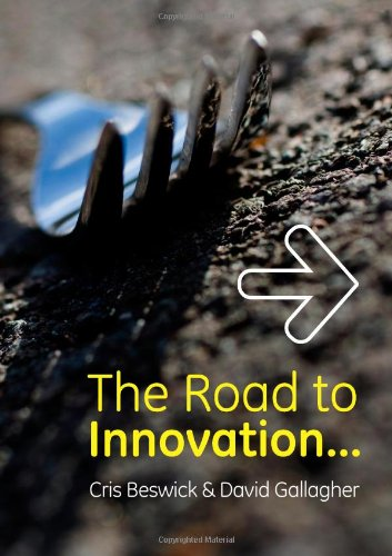 9780956485809: The Road to Innovation